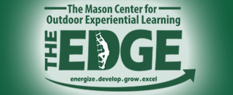 The EDGE - The Mason Center for Outdoor Experiential Learning